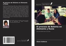 Couverture de El proceso de Bolonia en Alemania y Rusia