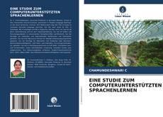 Portada del libro de EINE STUDIE ZUM COMPUTERUNTERSTÜTZTEN SPRACHENLERNEN