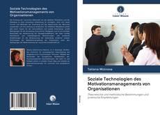 Borítókép a  Soziale Technologien des Motivationsmanagements von Organisationen - hoz