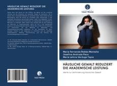 HÄUSLICHE GEWALT REDUZIERT DIE AKADEMISCHE LEISTUNG kitap kapağı
