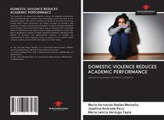 Обложка DOMESTIC VIOLENCE REDUCES ACADEMIC PERFORMANCE