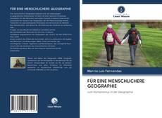 Bookcover of FÜR EINE MENSCHLICHERE GEOGRAPHIE