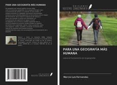 Обложка PARA UNA GEOGRAFÍA MÁS HUMANA
