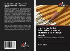 Bookcover of Un confronto tra valutazioni a scelta multipla e valutazioni aperte