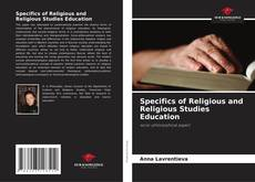 Bookcover of Specifics of Religious and Religious Studies Education