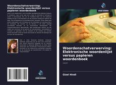 Borítókép a  Woordenschatverwerving: Elektronische woordenlijst versus papieren woordenboek - hoz