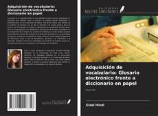 Bookcover of Adquisición de vocabulario: Glosario electrónico frente a diccionario en papel