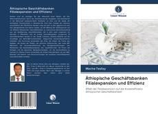 Bookcover of Äthiopische Geschäftsbanken Filialexpansion und Effizienz