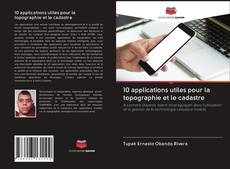 Bookcover of 10 applications utiles pour la topographie et le cadastre
