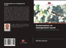 Portada del libro de Scolarisation et changement social