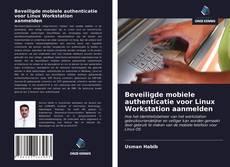 Bookcover of Beveiligde mobiele authenticatie voor Linux Workstation aanmelden