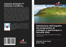 Bookcover of Valutazione dell'impatto del programma di sviluppo a spartiacque a Shivalik Hills