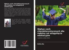 Bookcover of Wpływ cech charakterystycznych dla rodziny na osiągnięcia edukacyjne