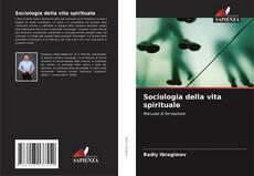 Copertina di Sociologia della vita spirituale