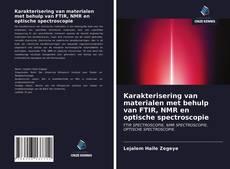 Portada del libro de Karakterisering van materialen met behulp van FTIR, NMR en optische spectroscopie