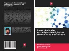 Buchcover von Importância das estratégias biológicas e sintéticas do Benzofuran