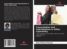 Bookcover of Consumption and Individualism in Gilles Lipovetsky