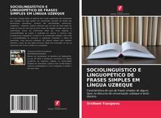 Portada del libro de SOCIOLINGUÍSTICO E LINGUOPÉTICO DE FRASES SIMPLES EM LÍNGUA UZBEQUE