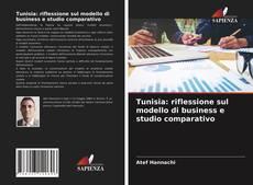 Capa do livro de Tunisia: riflessione sul modello di business e studio comparativo