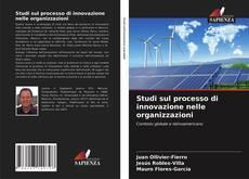 Studi sul processo di innovazione nelle organizzazioni kitap kapağı