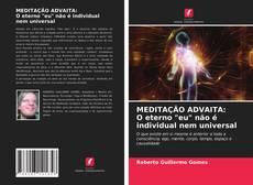 """Capa do livro de MEDITAÇÃO ADVAITA: O eterno """"eu"""" não é individual nem universal"""