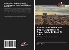 Couverture de Produttività Della Soia Dopo L'applicazione Superficiale Di Dosi Di Calce