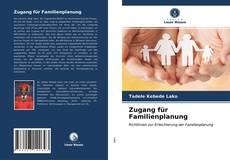 Couverture de Zugang für Familienplanung