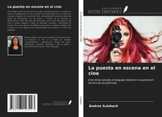 Bookcover of La puesta en escena en el cine