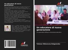 Portada del libro de Un educatore di nuova generazione