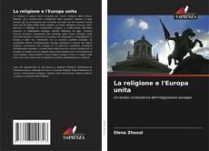 Обложка La religione e l'Europa unita