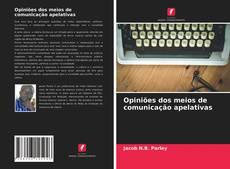 Capa do livro de Opiniões dos meios de comunicação apelativas