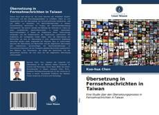 Couverture de Übersetzung in Fernsehnachrichten in Taiwan
