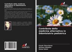 Copertina di Contributo della medicina alternativa in Odontoiatria pediatrica