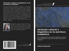 Borítókép a  Variación cultural y lingüística en la escritura académica - hoz