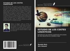 Portada del libro de ESTUDIO DE LOS COSTES LOGÍSTICOS