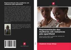 Обложка Representação das mulheres em romances pós-apartheid