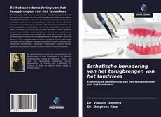 Capa do livro de Esthetische benadering van het terugbrengen van het tandvlees