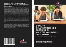 Обложка QUALITÀ DELL'ISTRUZIONE E PRATICHE DI VALUTAZIONE DEGLI INSEGNANTI
