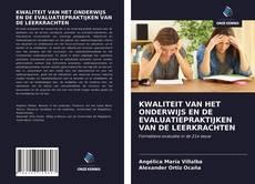 Bookcover of KWALITEIT VAN HET ONDERWIJS EN DE EVALUATIEPRAKTIJKEN VAN DE LEERKRACHTEN