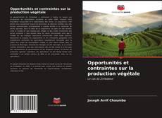 Borítókép a  Opportunités et contraintes sur la production végétale - hoz