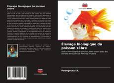 Bookcover of Élevage biologique du poisson zèbre