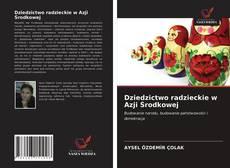 Borítókép a  Dziedzictwo radzieckie w Azji Środkowej - hoz