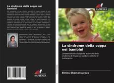 Portada del libro de La sindrome della coppa nei bambini