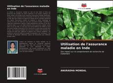 Bookcover of Utilisation de l'assurance maladie en Inde