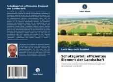 Schutzgürtel: effizientes Element der Landschaft kitap kapağı