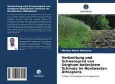 Portada del libro de Verbreitung und Schweregrad von Sorghum-bedecktem Schmutz im Nordwesten Äthiopiens