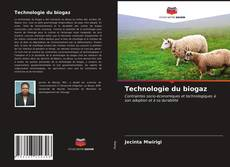 Portada del libro de Technologie du biogaz