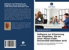 Software zur Erkennung von Plagiaten, die an einer Honor-Code-Universität betrieben wird kitap kapağı