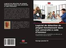 Couverture de Logiciel de détection de plagiat fonctionnant dans une université à code d'honneur