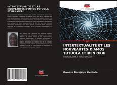 Обложка INTERTEXTUALITÉ ET LES NOUVEAUTÉS D'AMOS TUTUOLA ET BEN OKRI